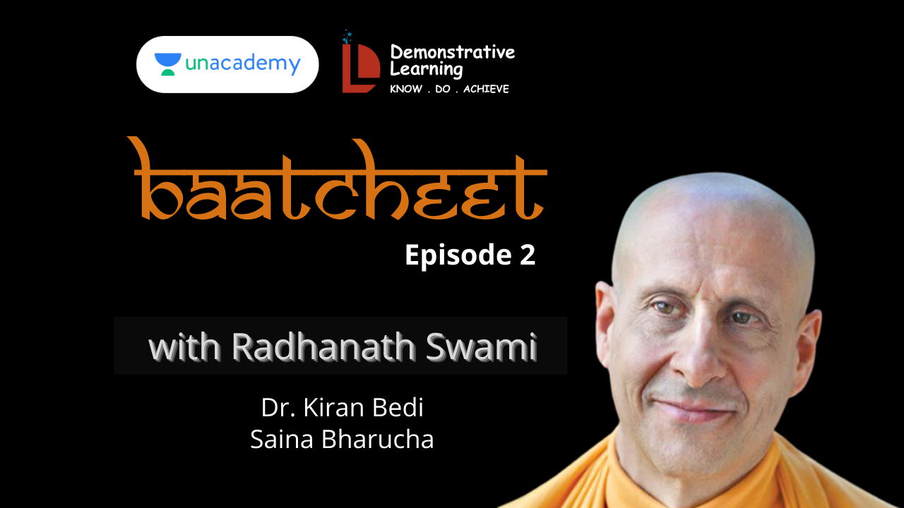 Baatcheet Episode 2 with Radhanath Swami