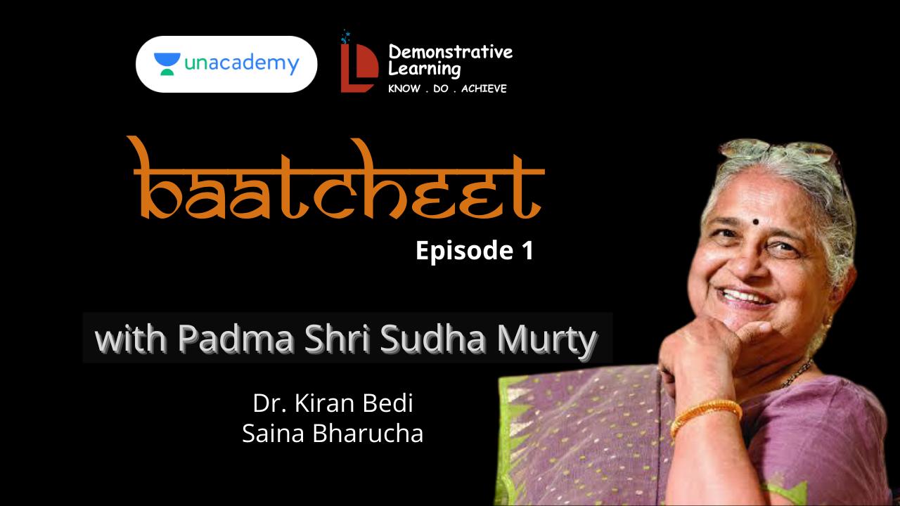 Baatcheet Episode 1 with Sudha Murty