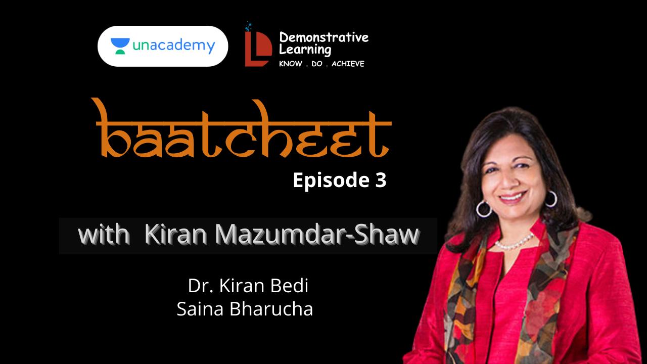 Baatcheet Episode 3 with Kiran Mazumdar Shaw