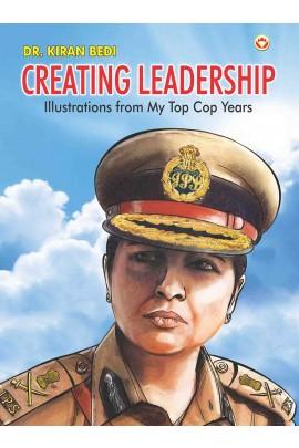 Dr Kiran Bedi: Creating Leadership