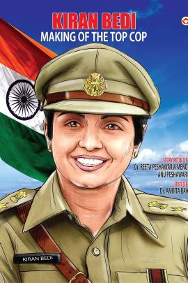 Kiran Bedi : Making of the Top Cop