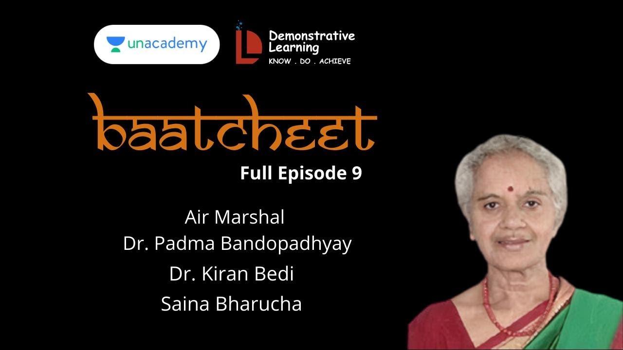 Baatcheet 9 with Dr. Padma Bandopadhay
