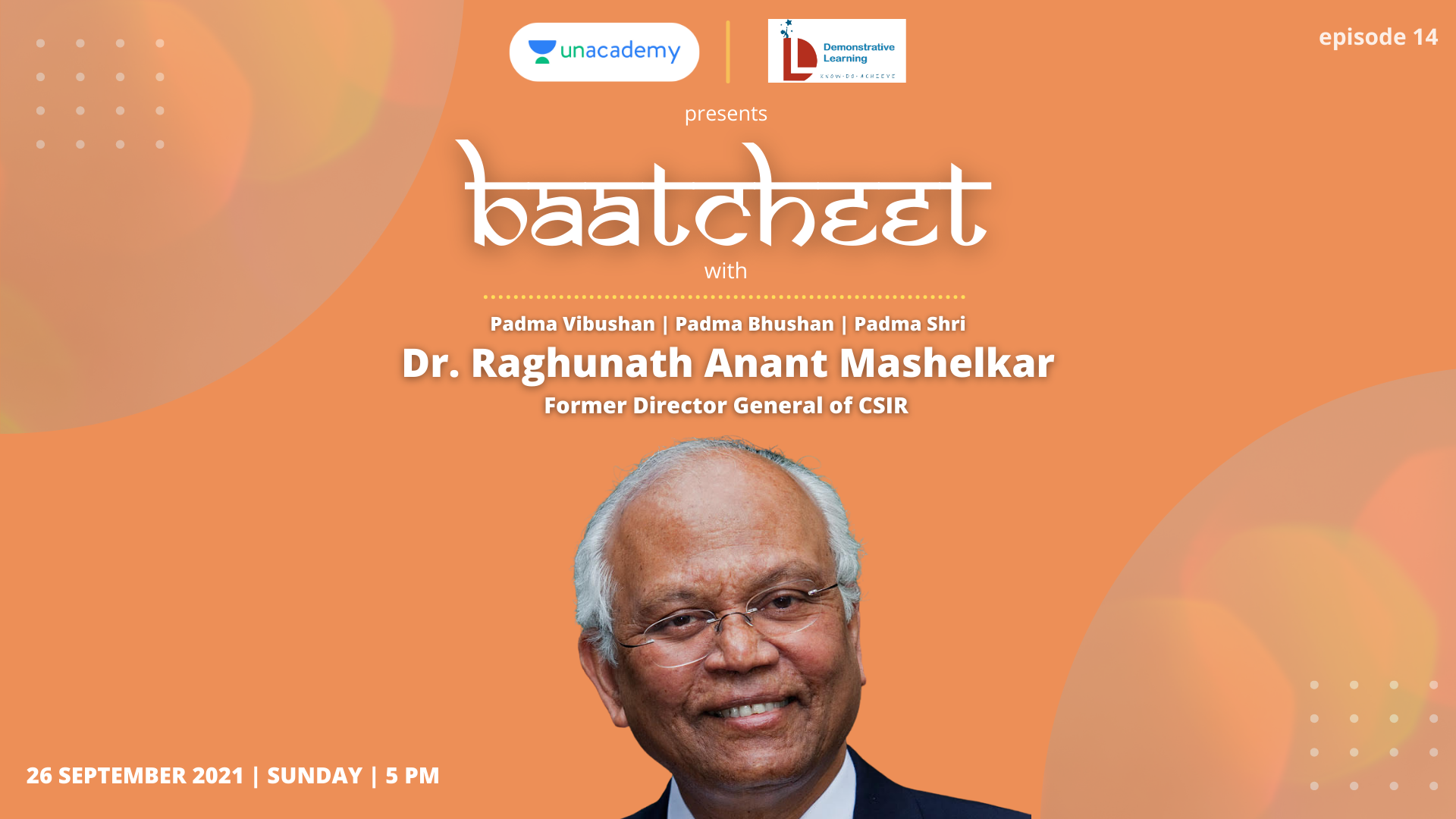 Baatcheet 14 with R.A. Mashelkar