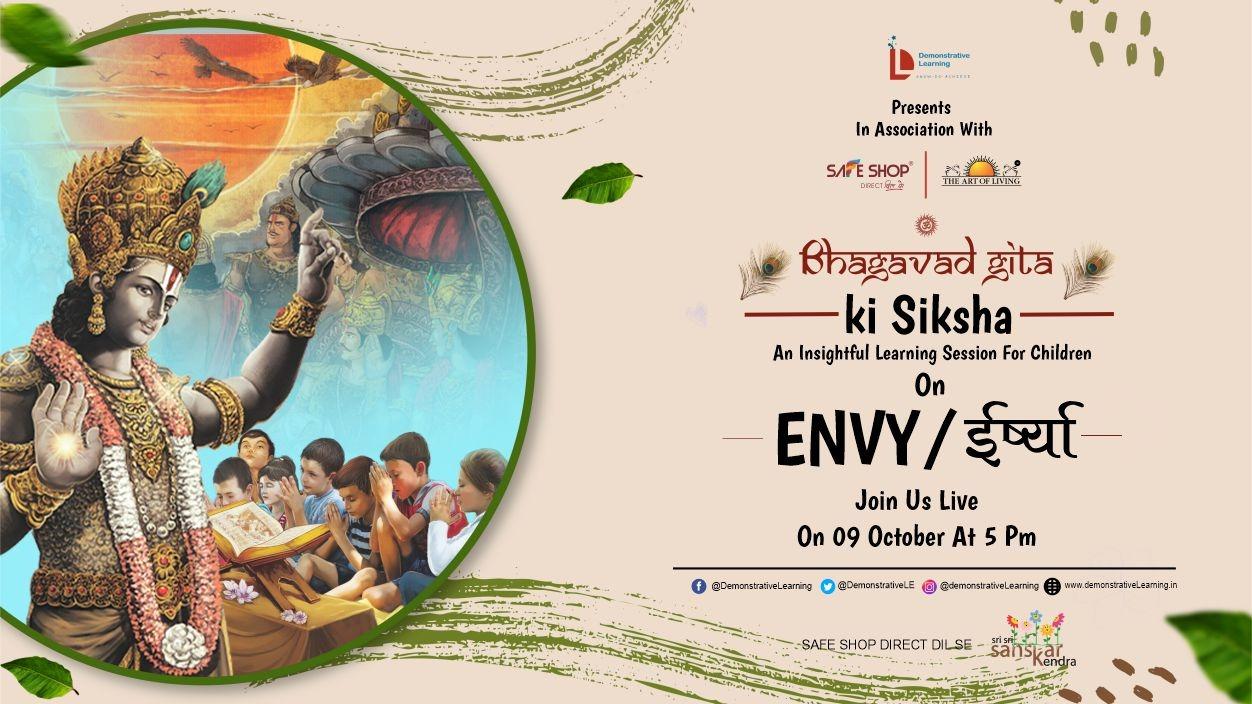 Bhagavad Gita ki Siksha – Session 6 on Envy
