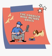 The Cobbler Who Mends Souls